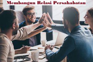 Membangun Relasi Persahabatan